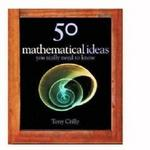 50 Mathematics Ideas You Really Need To Know