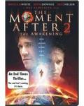 The Moment After 2: The Awakening (DVD)